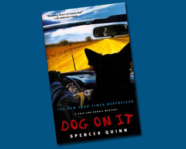 "Dog mystery novel: ""Dog on It"""